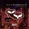 Best of BredNButter 02 compiled by Trap City [CD]