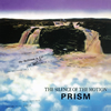 PRISM / THE SILENCE OF THE MOTION [紙ジャケット仕様] [CD] [アルバム] [2019/03/20発売]