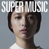 集団行動 / SUPER MUSIC [2CD] [限定] [CD] [アルバム] [2019/04/03発売]
