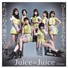 Juice=Juice / 「ひとりで生きられそう」って それってねえ、褒めているの? / 25歳永遠説(通常盤A) [CD] [シングル] [2019/06/05発売]