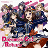 「BanG Dream!」〜Dreamers Go! / Returns / Poppin'Party