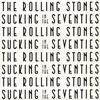 ザ・ローリング・ストーンズ / サッキング・イン・ザ・70's [紙ジャケット仕様] [SHM-CD] [限定] [アルバム] [2019/05/22発売]