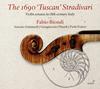 ストラディヴァリウス1690「タスカン」〜18世紀イタリアのヴァイオリン・ソナタ集 ビオンディ(VN) 他