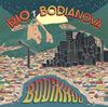 ボディクー - ボディア・ノヴァ〜リオへの憧憬 [CD]