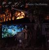Quantic - Atlantic Oscillations [CD]