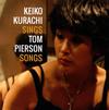 KEIKO KURACHI / KEIKO KURACHI SINGS TOM PIERSON SONGS [CD] [アルバム] [2018/01/31発売]