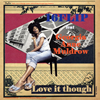 16FLIP feat Georgia Anne Muldrow / Love it though [紙ジャケット仕様] [限定]