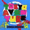 BimBamBoom / Tokyo Aventure [CD] [アルバム] [2019/08/07発売]