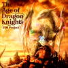 JAM Project - The Age of Dragon Knights [CD]