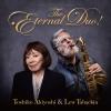 秋吉敏子&ルー・タバキン - 秋吉敏子&ルー・タバキン The Eternal Duo! [Blu-ray+CD] [Blu-spec CD2]