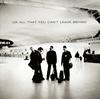 U2 - オール・ザット・ユー・キャント・リーヴ・ビハインド [CD] [限定]