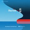 Ryochan&The Rich Buzz,斉藤ネヲンサイン - Baysideで乾杯 E.P. [CD]
