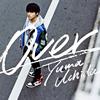 内田雄馬 / Over [CD+DVD] [限定]