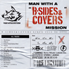 """MAN WITH A MISSION - MAN WITH A""""B-SIDES&COVERS""""MISSION [CD]"""
