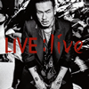 AK-69 / LIVE:live