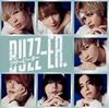 BUZZ-ER. - ブザービーター(TYPE-B) [CD]