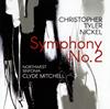 クリストファー・タイラー・ニッケル:交響曲第2番ミッチェル - ノースウエスト・シンフォニア [CD]