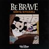 清塚信也 - BE BRAVE [CD]