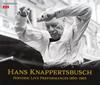 超絶の至芸!クナッパーツブッシュの遺産クナッパーツブッシュ - BPO,ミュンヘンpo. [4CD]