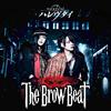 The Brow Beat / ハレヴタイ(Type A) [CD+DVD]