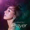 KANATSU - Prayer [CD]
