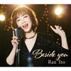 伊藤蘭 - Beside you [Blu-ray+CD] [Blu-spec CD2] [限定]