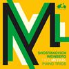 ショスタコーヴィチ,ヴァインベルク:ピアノ三重奏曲トリオ・メトラル [CD]