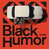 I Don't Like Mondays. / Black Humor