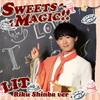 LIT / SWEETS MAGIC!!(棒葉陸Ver.) [限定]