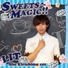 LIT / SWEETS MAGIC!!(霧島彰Ver.) [限定]