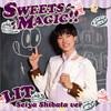LIT / SWEETS MAGIC!!(柴田誠也Ver.) [限定]
