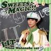 LIT / SWEETS MAGIC!!(渡部ノアVer.) [限定]