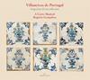 ポルトガルのビリャンシーコ〜エヴォラ・コレクションからの歌曲集ゴンサルベス - ア・コルテ・ムジカル [CD]