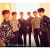 2PM / WITH ME AGAIN [限定]