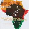ジョン・コルトレーン - オラトゥンジ・コンサート:ザ・ラスト・ライヴ・レコーディング [CD] [限定]