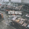AFTER SQUALL - HOPEMARKET [CD]