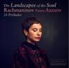 ラフマニノフ:24の前奏曲(全曲)アズーロ(P) [CD]