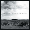 R.E.M. / ニュー・アドヴェンチャーズ・イン・ハイ・ファイ(25周年記念エディション) [2CD] [SHM-CD] [限定]