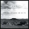 R.E.M. / ニュー・アドヴェンチャーズ・イン・ハイ・ファイ [2CD] [UHQCD]