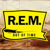 R.E.M. / アウト・オブ・タイム [UHQCD]