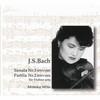 J.S.バッハ:無伴奏ヴァイオリン・ソナタ第3番 - パルティータ第2番三戸素子(VN) [CD]