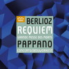 ベルリオーズ:「レクイエム」パッパーノ - RCO ローマ聖チェチーリア音楽院cho. [SA-CDハイブリッドCD]