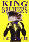 KING BROTHERS/LIVE at Cafe BLUE [DVD]