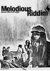 Melodious Riddim〜JAPANESE ROOTS ROCK REGGAE [DVD] [2005/07/22発売]