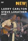 ラリー・カールトン&スティーヴ・ルカサー [DVD] [2005/12/09発売]