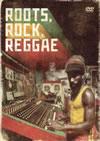 ROOTS、ROCK、REGGAE〜ルーツ・ロック・レゲエ〜
