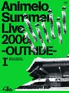 Animelo Summer Live 2006-OUTRIDE-I [DVD] [2006/12/21発売]
