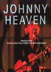 浅井健一/JOHNNY HEAVEN Kenichi Asai Johnny Hell Tour 2006 Live and Document〈初回生産限定盤〉 [DVD]