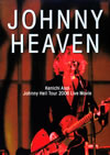 浅井健一/JOHNNY HEAVEN Kenichi Asai Johnny Hell Tour 2006 Live Movie [DVD]
