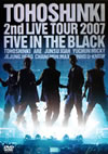 2nd LIVE TOUR 2007〜Five in the Black〜
